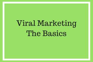 Viral Marketing – The Basics