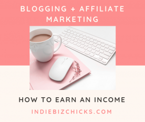 Earning Money With Affiliate Programs + Blogging