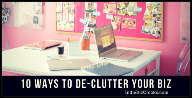 10 Ways To De-Clutter Your Business