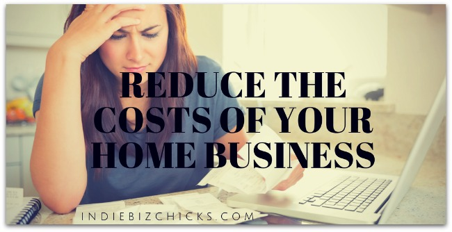 Reduce The Costs Of Your Home Business