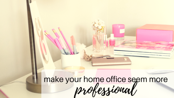 4 Simple Tricks To Make Your Home Office Feel More Professional