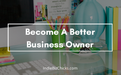 Becoming A Better Home Business Owner Made Easy