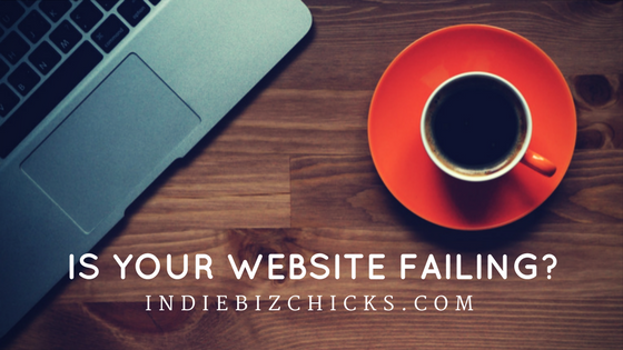 How Is Your Website Failing You?