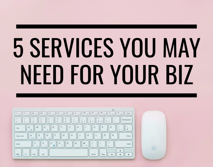 5 Services You'll Likely Need While Running Your Business