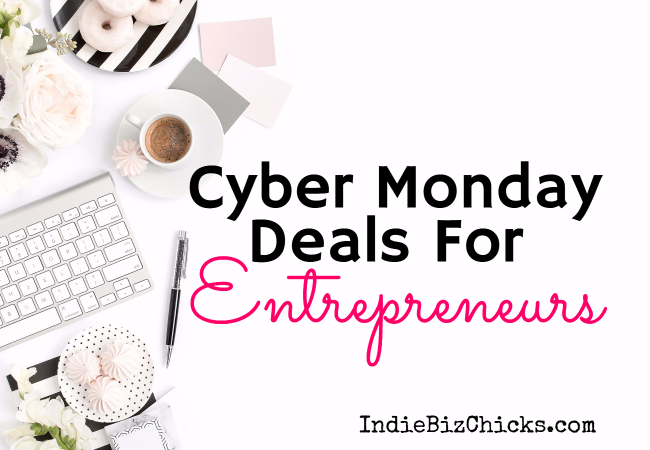 Cyber Monday Deals For Entrepreneurs